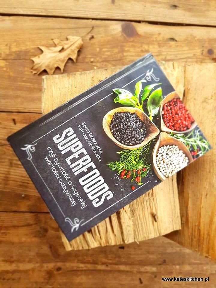 """15644638 10208087250242602 1757190926 n 1 - """"SUPERFOODS, czyli żywność o wysokiej wartości odżywczej"""" - recenzja"""
